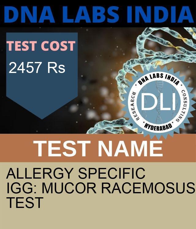 ALLERGY SPECIFIC IgG: MUCOR RACEMOSUS Test