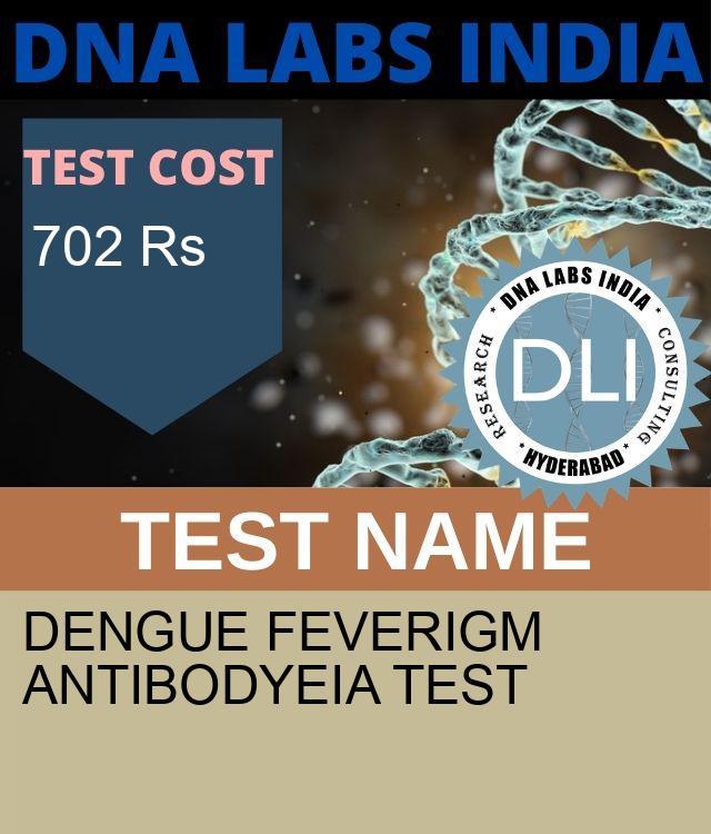 DENGUE FEVER IGM ANTIBODYEIA Test